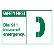 Safety First Dial 911 in case of emergency. Machine Label (#SGA1AP)