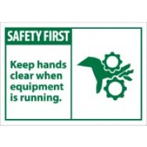 Safety First Keep hands clear when equipment is running. Machine Label (#SGA5AP)