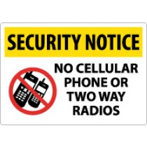 Security Notice No Cellular Phone Or Two Way Radios Sign (#SN21)