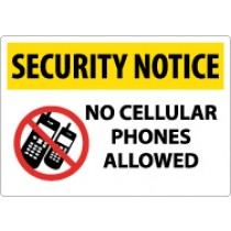 Security Notice No Cellular Phones Allowed Sign (#SN22)