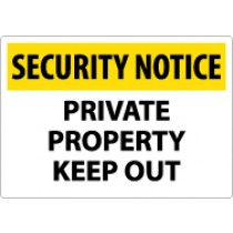 Security Notice Private Property Keep Out Sign (#SN25)