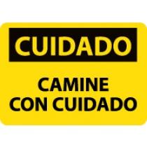 Cuidado Camine Con Cuidado Sign (#SPC203)