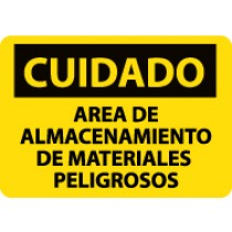 Cuidado Area De Almacenamiento De Materiales Peligrosos Sign (#SPC310)