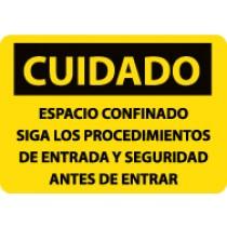 Cuidado Espacio Confinado Siga Los Procedimientos De Entrada Y Seguridad Antes De Entrar Sign (#SPC444)