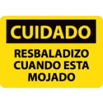 Cuidado Resbaladizo Cuando Esta Mojado Sign (#SPC57)