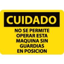 Cuidado No Se Permite Operar Esta Maquina Sin Guardias En Posicion Sign (#SPC700)