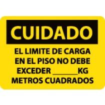 Cuidado El Limite De Carga En El Piso No Debe Exceder ____ Kg Metros Cuadrados Sign (#SPC87)