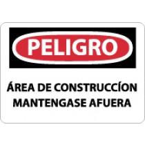 Peligro Area De Construccion Mantengase Afuera Sign (#SPD132)