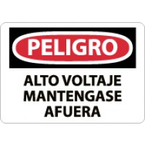 Peligro Alto Voltaje Mantengase Afuera Sign (#SPD139)
