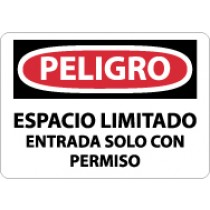 Peligro Espacio Limitado Entrada Solo Con Permiso Sign (#SPD162)