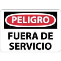 Peligro Fuera De Servicio Sign (#SPD365)