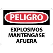 Peligro Explosivos Mantengase Afuera Sign (#SPD436)