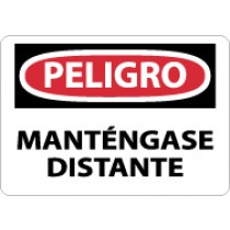 Peligro Mantengase Distante Sign (#SPD450)