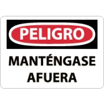 Peligro Mantengase Afuera Sign (#SPD59)