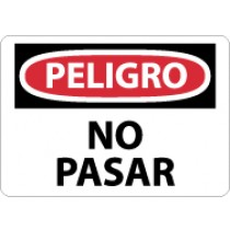 Peligro No Pasar Sign (#SPD81)