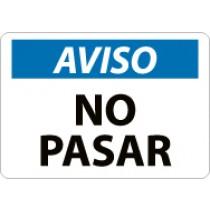 Aviso No Pasar Sign (#SPN218)