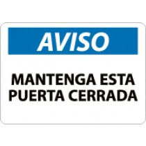Aviso Mantenga Esta Puerta Cerrada Sign (#SPN2)