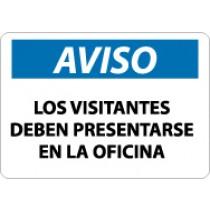 Aviso Los Visitantes Deben Presentarse En La Oficina Sign (#SPN369)