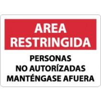 Area Restringida Personas No Autorizadas Mantengase Afuera Sign (#SPRA29)