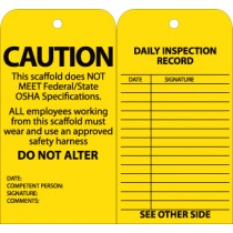 Caution This Scaffold Does Not Meet Federal/State OSHA Specifications Tag (#SPT2)
