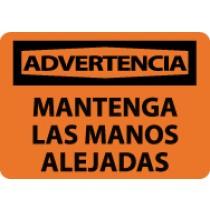 Advertencia Mantenga Las Manos Alejadas Sign (#SPW501)