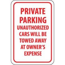 Private Parking Unauthorized Cars Will Be Towed Away At Owner's Expense Sign (#TM58)
