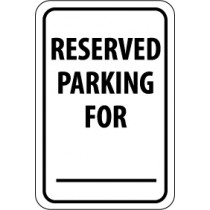 Reserved Parking For ______ Sign (#TM6)