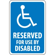 Reserved For Use By Disabled Sign (#TM91)