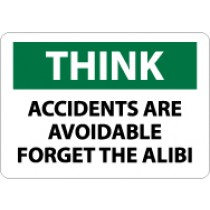 Think Accidents Are Avoidable Forget The Alibi Sign (#TS100)