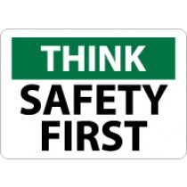 Think Safety First Sign (#TS110)