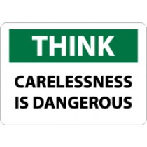 Think Carelessness Is Dangerous Sign (#TS111)