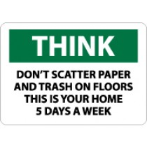 Think Don't Scatter Paper And Trash On The Floors This Is… Sign (#TS118)