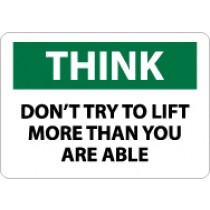 Think Don't Try To Lift More Than You Are Able Sign (#TS119)