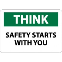 Think Safety Starts With You Sign (#TS135)