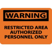 Warning Restricted Area Authorized Personnel Only Sign (#W10)