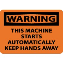 Warning This Machine Starts Automatically Keep Hands Away Sign (#W403)