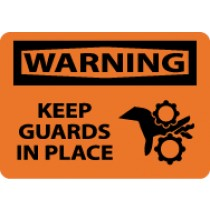Warning Keep Guards In Place Sign (#W450)