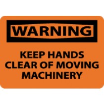 Warning Keep Hands Clear Of Moving Machinery Sign (#W451)