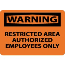 Warning Restricted Area Authorized Employees Only Sign (#W461)