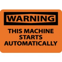 Warning This Machine Starts Automatically Sign (#W464)