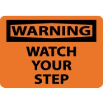 Warning Watch Your Step Sign (#W466)