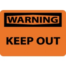 Warning Keep Out Sign (#W59)