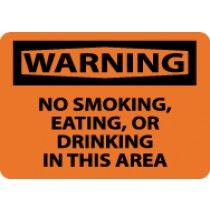 Warning No Smoking, Eating, Or Drinking In This Area Sign (#W80)