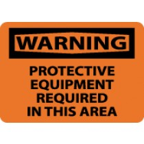 Warning Protective Equipment Required In This Area Sign (#W8)