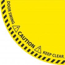 Caution Quarter Circle Door Swing Floor Sign