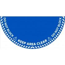 Keep Clear Half Circle Door Swing Floor Sign
