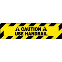 Caution Use Handrail Walk On Floor Sign (#WFS624)